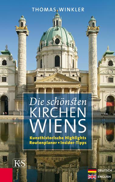 Die schönsten Kirchen Wiens als Buch von Thomas...