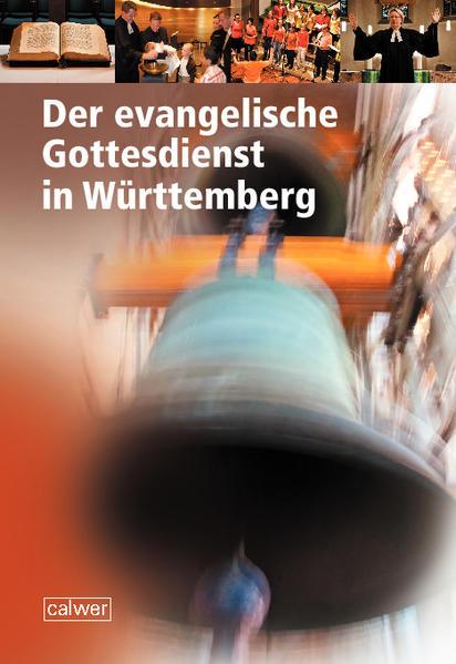 Der evangelische Gottesdienst in Württemberg