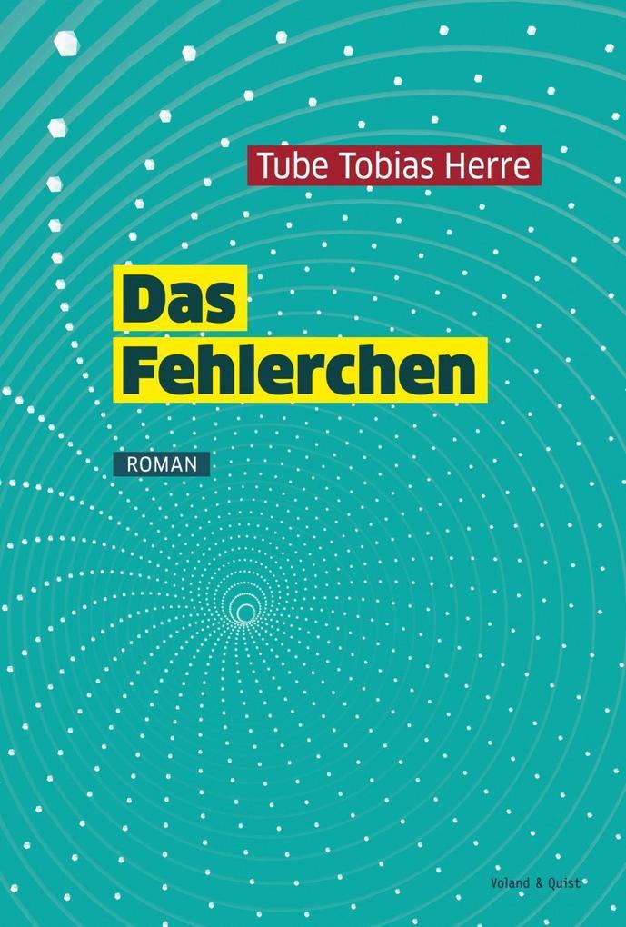 Das Fehlerchen als Buch von Tube Tobias Herre