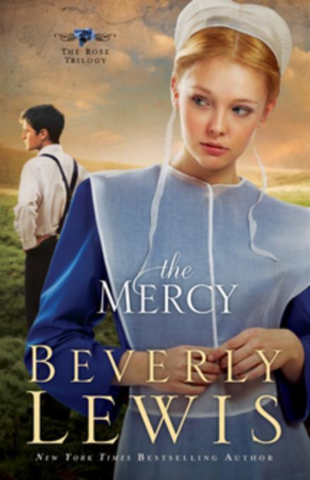 Mercy (The Rose Trilogy Book #3) als eBook Down...