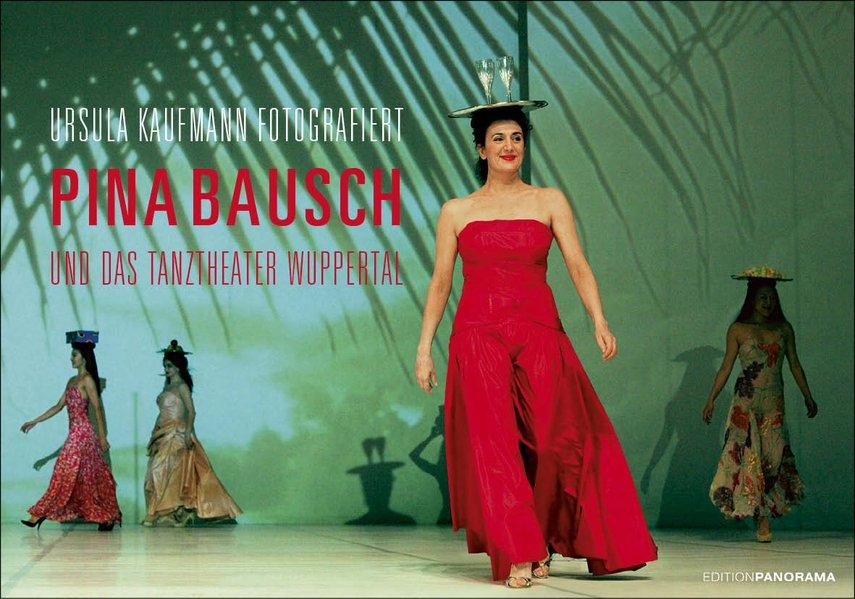 Pina Bausch und das Tanztheater Wuppertal