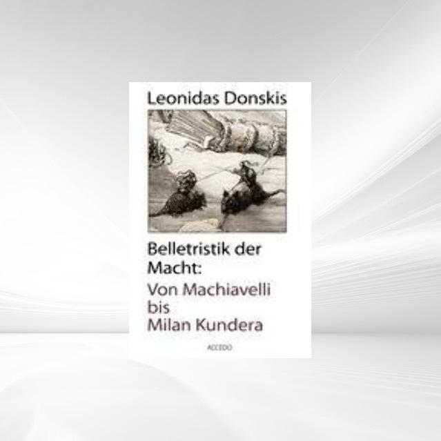 Vorschaubild von Belletristik der Macht als Buch von Leonidas Donskis