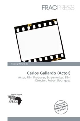 Carlos Gallardo (Actor) als Taschenbuch von