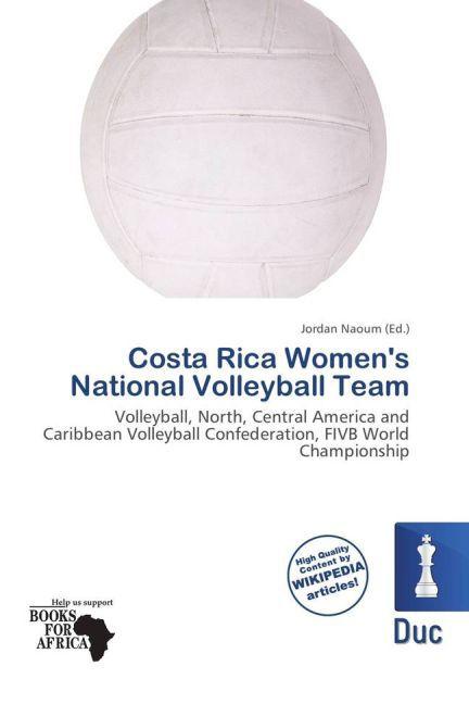 Costa Rica Women´s National Volleyball Team als...
