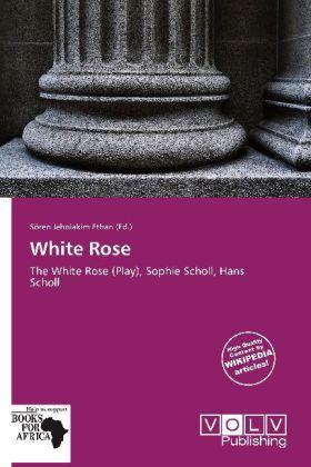 White Rose als Taschenbuch von