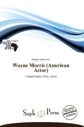 Wayne Morris (American Actor) als Taschenbuch von