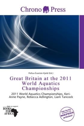 Great Britain at the 2011 World Aquatics Champi...