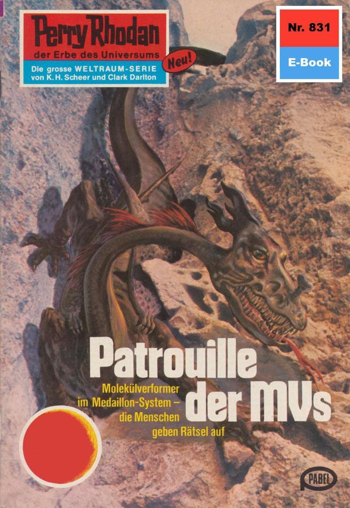 Perry Rhodan 831: Patrouille der MVs (Heftroman...