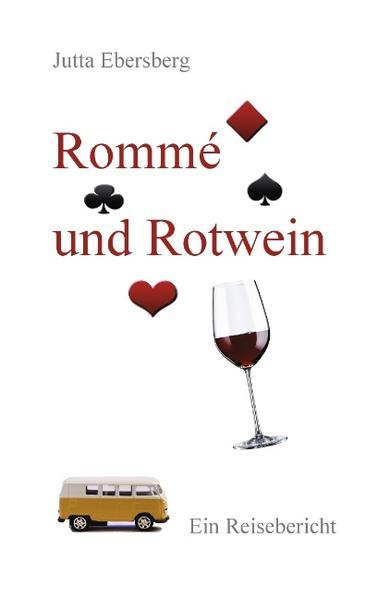 Rommé und Rotwein als Buch von Jutta Ebersberg