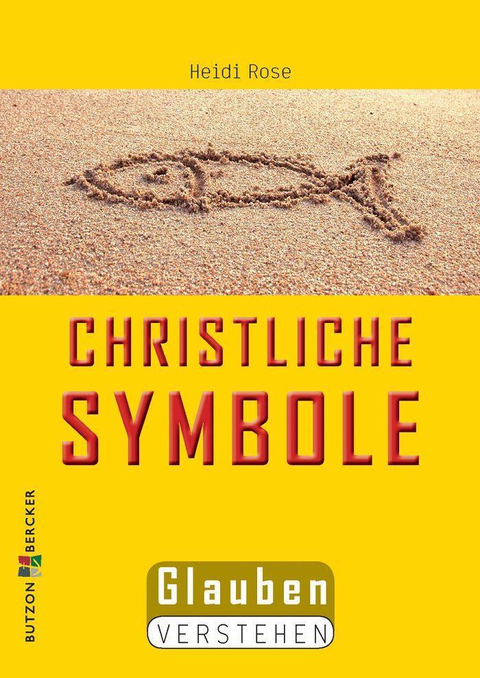 Christliche Symbole als Buch von Heidi Rose