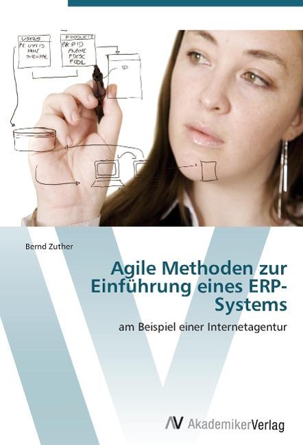 Agile Methoden zur Einführung eines ERP-Systems...