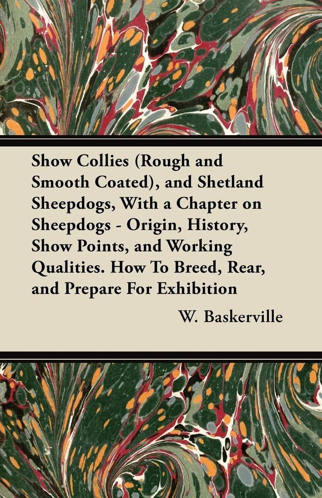 Show Collies (Rough and Smooth Coated), and She...