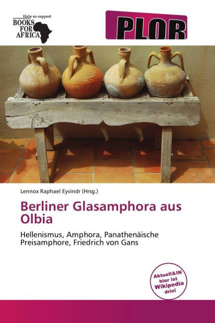 Berliner Glasamphora Aus Olbia als Taschenbuch von