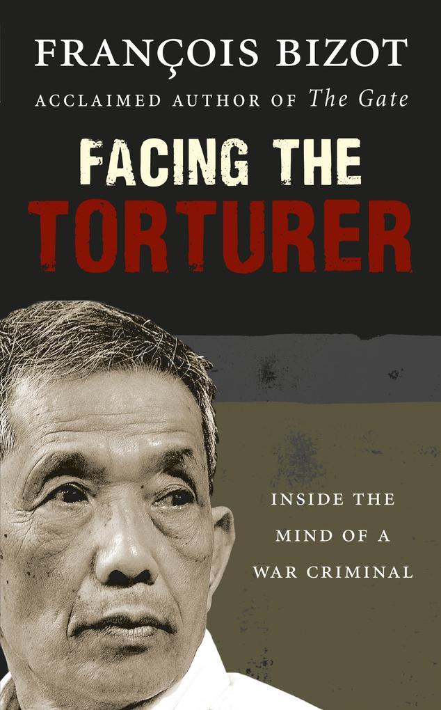 Facing the Torturer als eBook Download von Fran...
