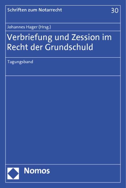 Verbriefung und Zession im Recht der Grundschul...