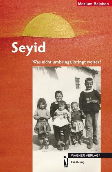 Seyid als Buch von Mazlum Balaban