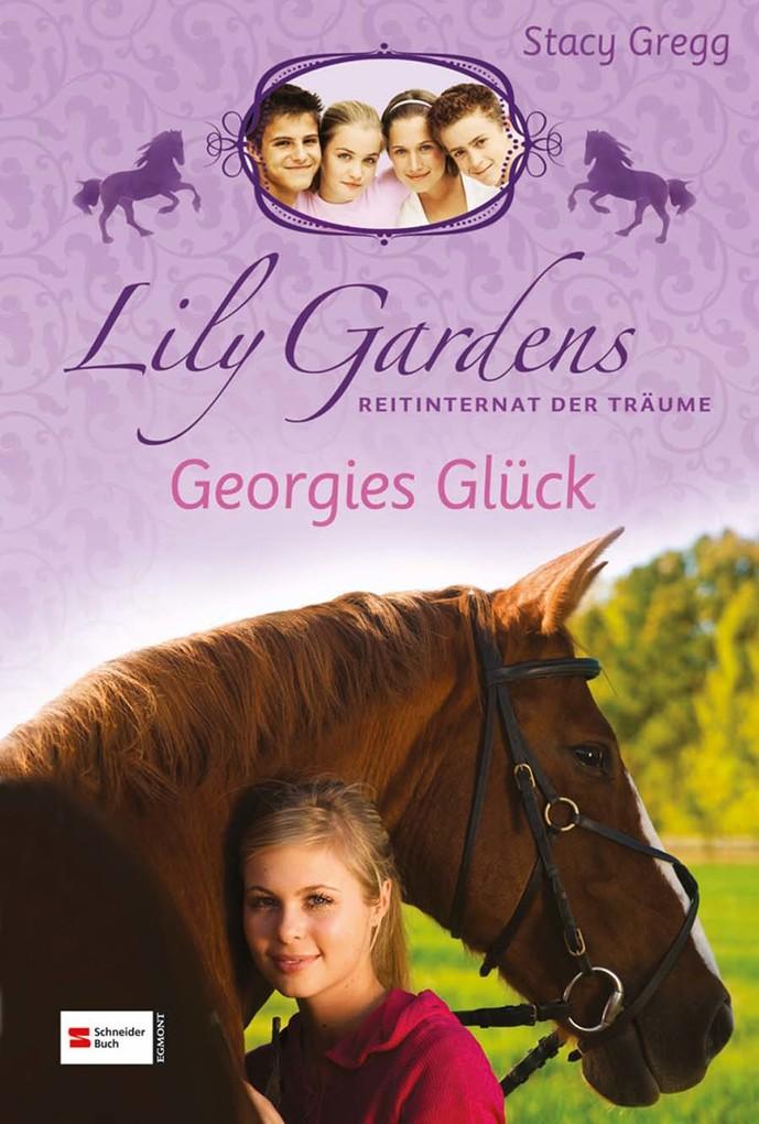 Lily Gardens, Reitinternat der Träume, Band 03 ...