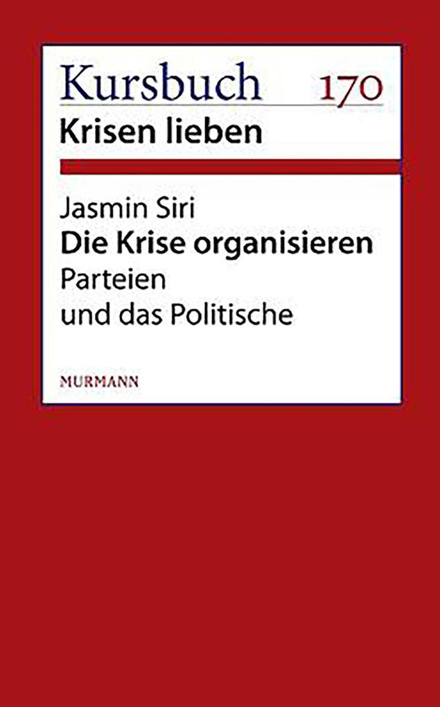 Die Krise organisieren als eBook Download von J...