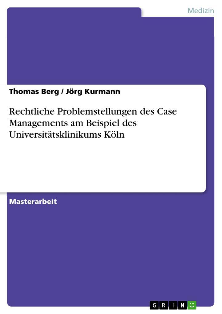 Rechtliche Problemstellungen des Case Managemen...