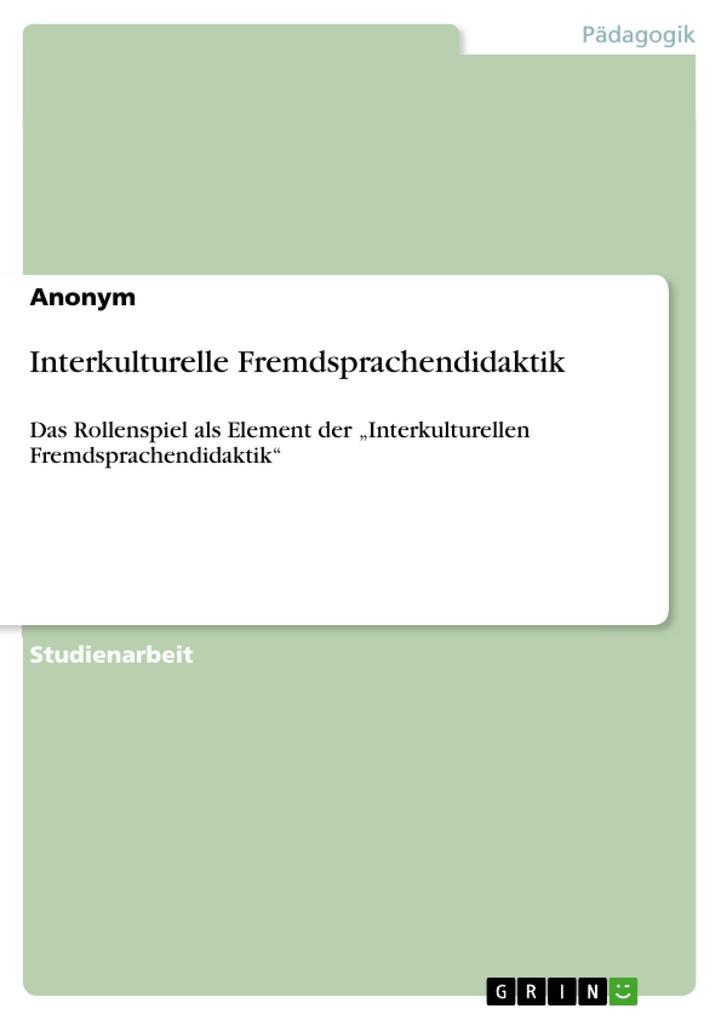 Interkulturelle Fremdsprachendidaktik als eBook...