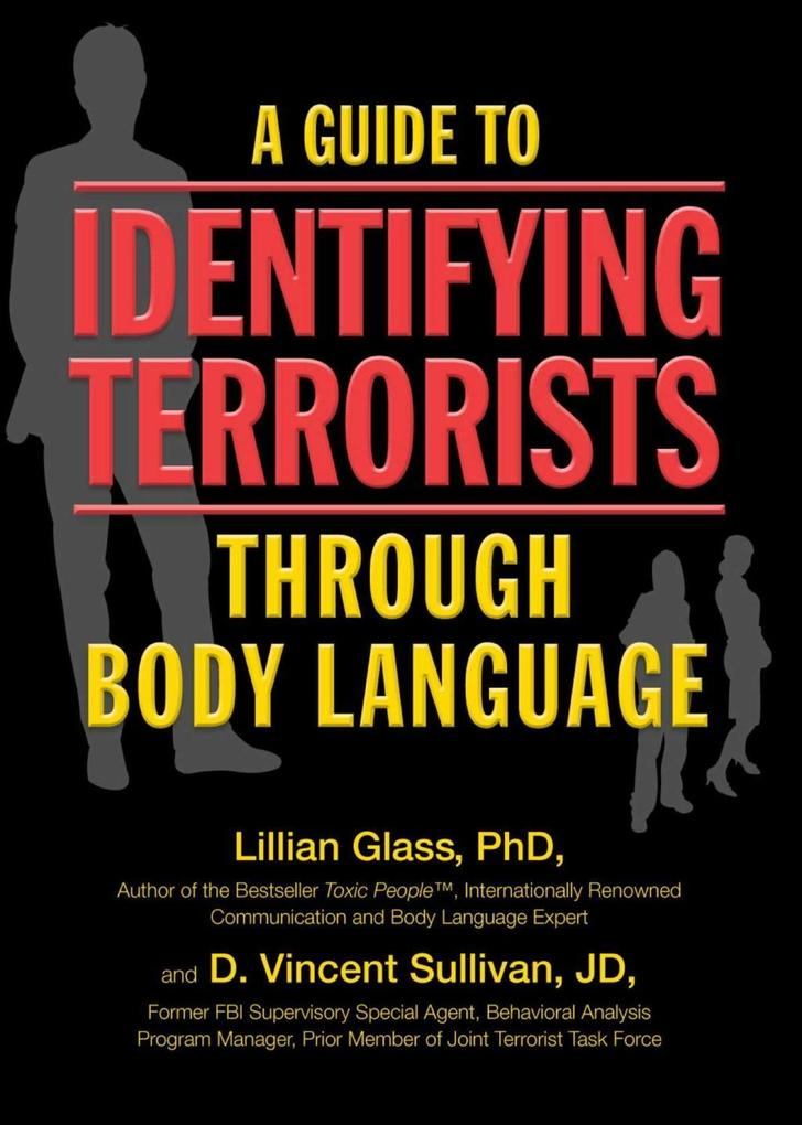 A Guide to Identifying Terrorists Through Body ...