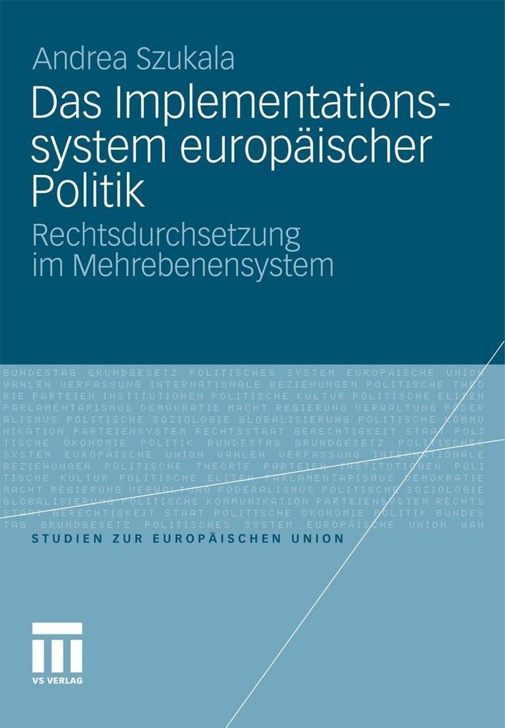 Das Implementationssystem europäischer Politik ...