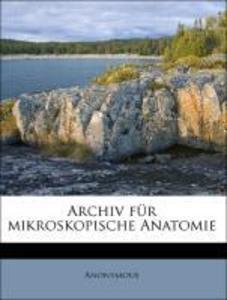 Archiv für mikroskopische Anatomie, Dreiundneun...