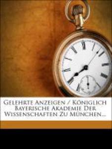 Gelehrte Anzeigen / Königlich Bayerische Akadem...