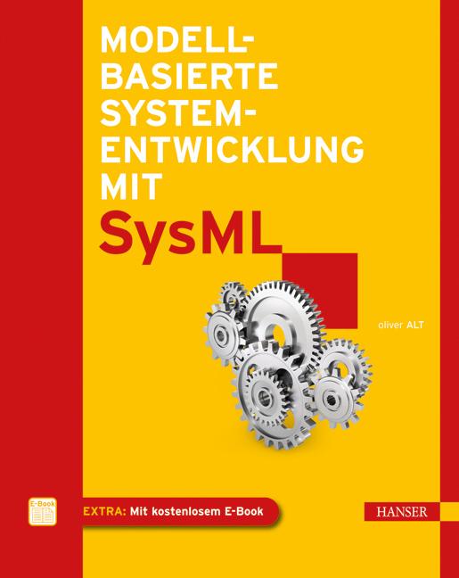 Modellbasierte Systementwicklung mit SysML als ...
