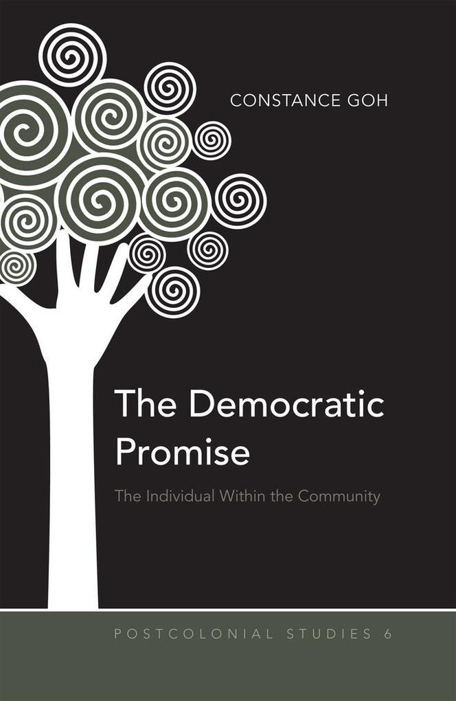 The Democratic Promise als Buch von Constance Goh