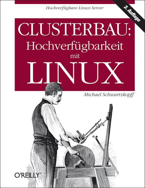 Clusterbau: Hochverfügbarkeit mit Linux als Buc...
