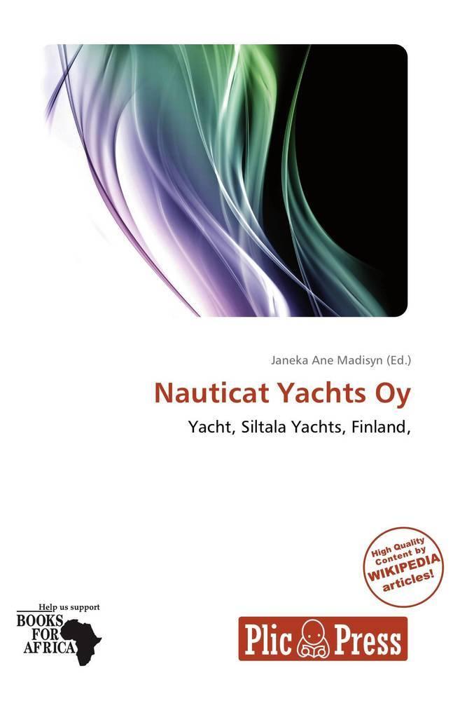 Nauticat Yachts Oy als Taschenbuch von