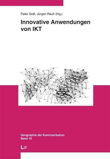 Innovative Anwendungen von IKT als Buch von