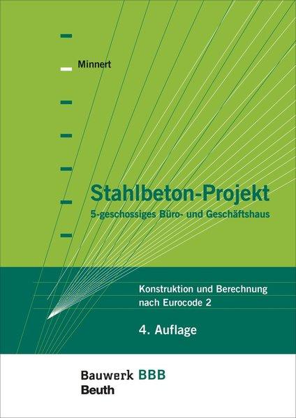 Stahlbeton-Projekt als Buch von Jens Minnert