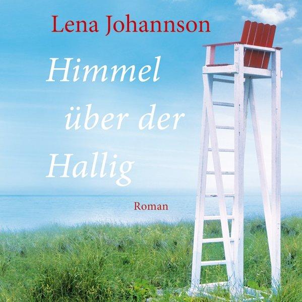 Himmel über der Hallig als Hörbuch CD von Lena ...