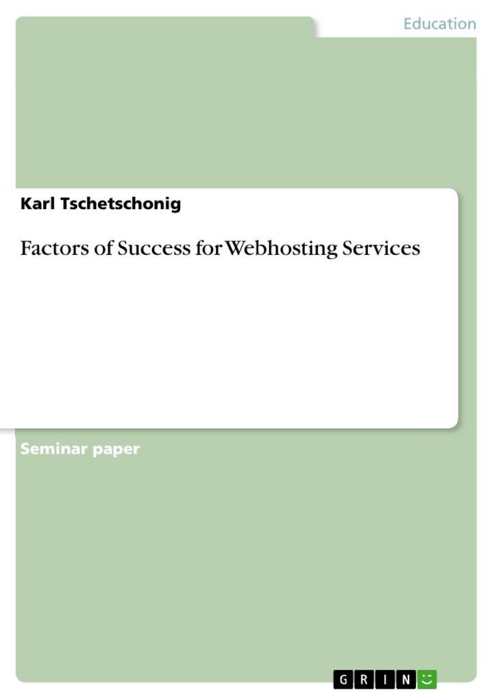 Factors of Success for Webhosting Services als ...