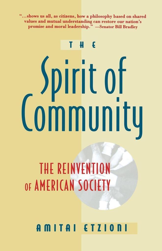 Spirit of Community als Buch von Amitai Etzioni