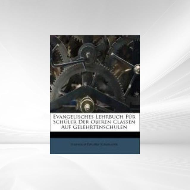 Evangelisches Lehrbuch Für Schüler Der Oberen C...