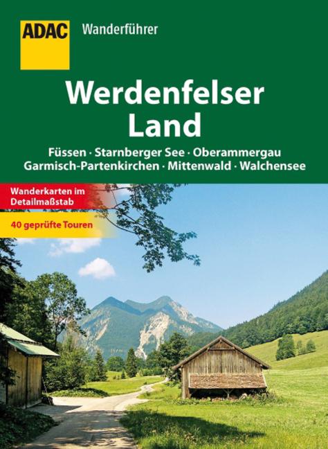 ADAC Wanderführer Werdenfelser Land als Buch von