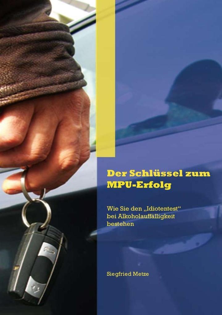 Der Schlüssel zum MPU-Erfolg