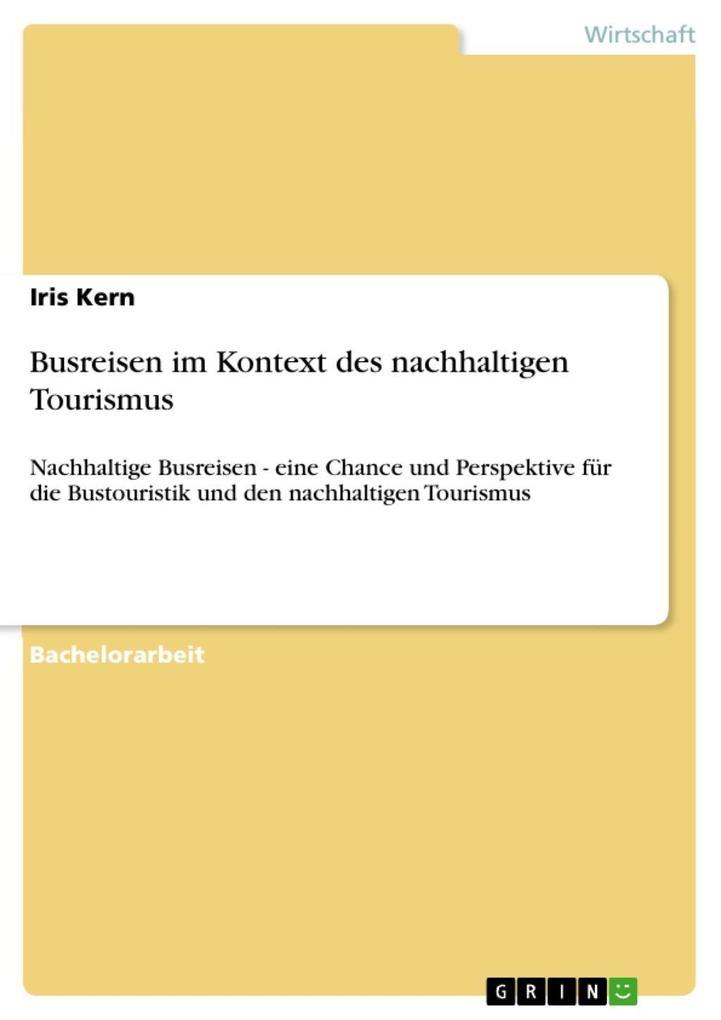 Busreisen im Kontext des nachhaltigen Tourismus...