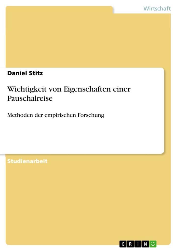 Vorschaubild von Wichtigkeit von Eigenschaften einer Pauschalreise als eBook Download von Daniel Stitz