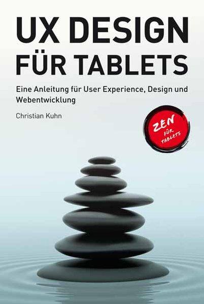 UX Design für Tablets als Buch von Christian Kuhn