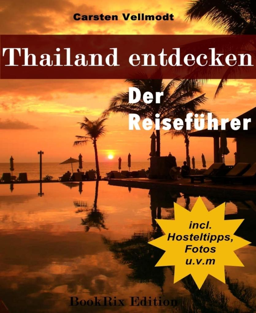 Thailand entdecken als eBook Download von Carst...