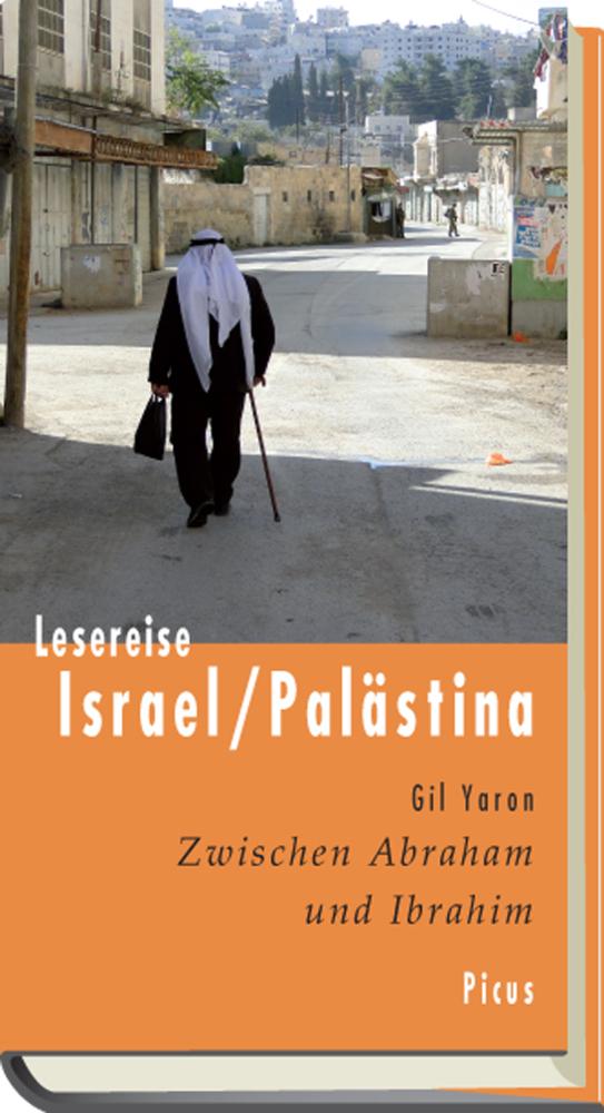 Lesereise Israel / Palästina als Buch von Gil Y...