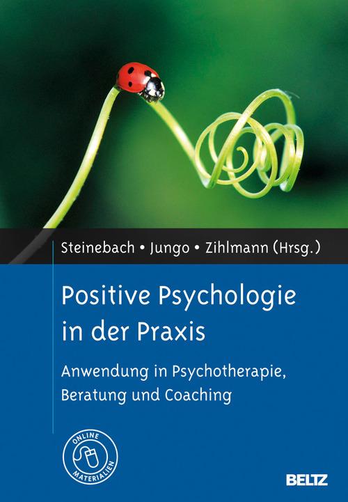 Positive Psychologie in der Praxis als eBook Do...