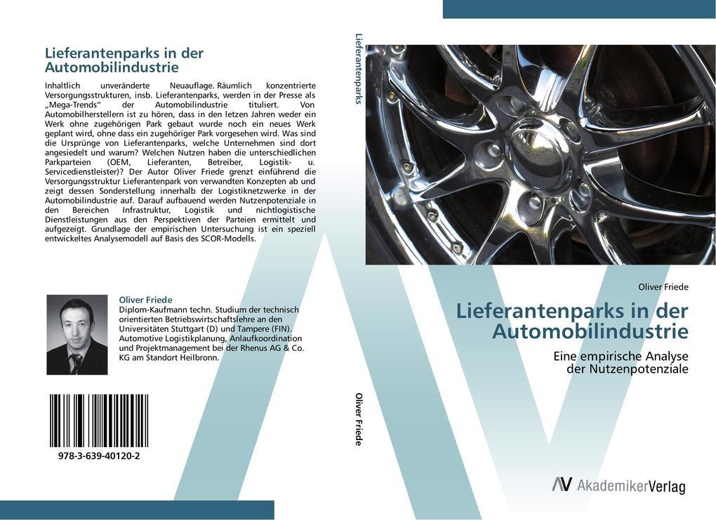 9783639401202 - Oliver Friede: Lieferantenparks in der Automobilindustrie als Buch von Oliver Friede - Buch