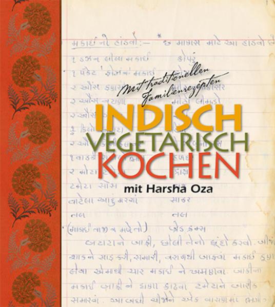 indisch vegetarisch kochen mit Harsha Oza als B...