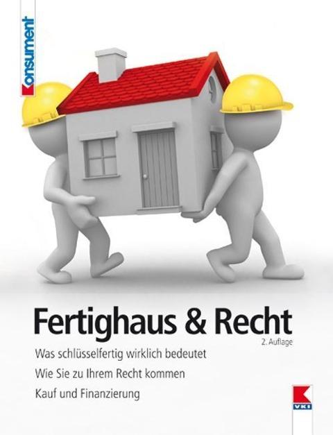Fertighaus & Recht als Buch von Martin Gruber