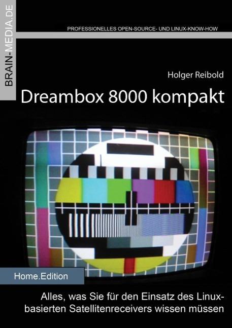 Dreambox 8000 kompakt als eBook Download von Ho...